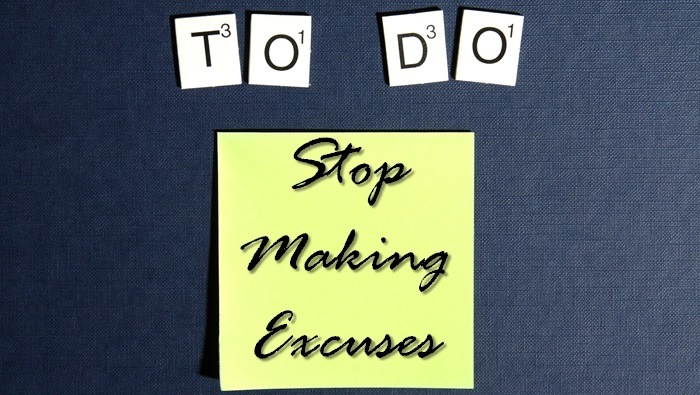 Stop-Making-Excuses-700